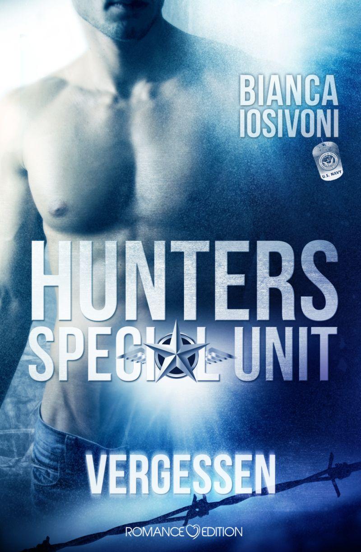 HUNTERS – Special Unit: Vergessen