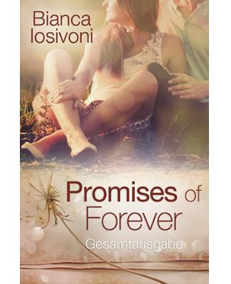 Promises of Forever – Gesamtausgabe